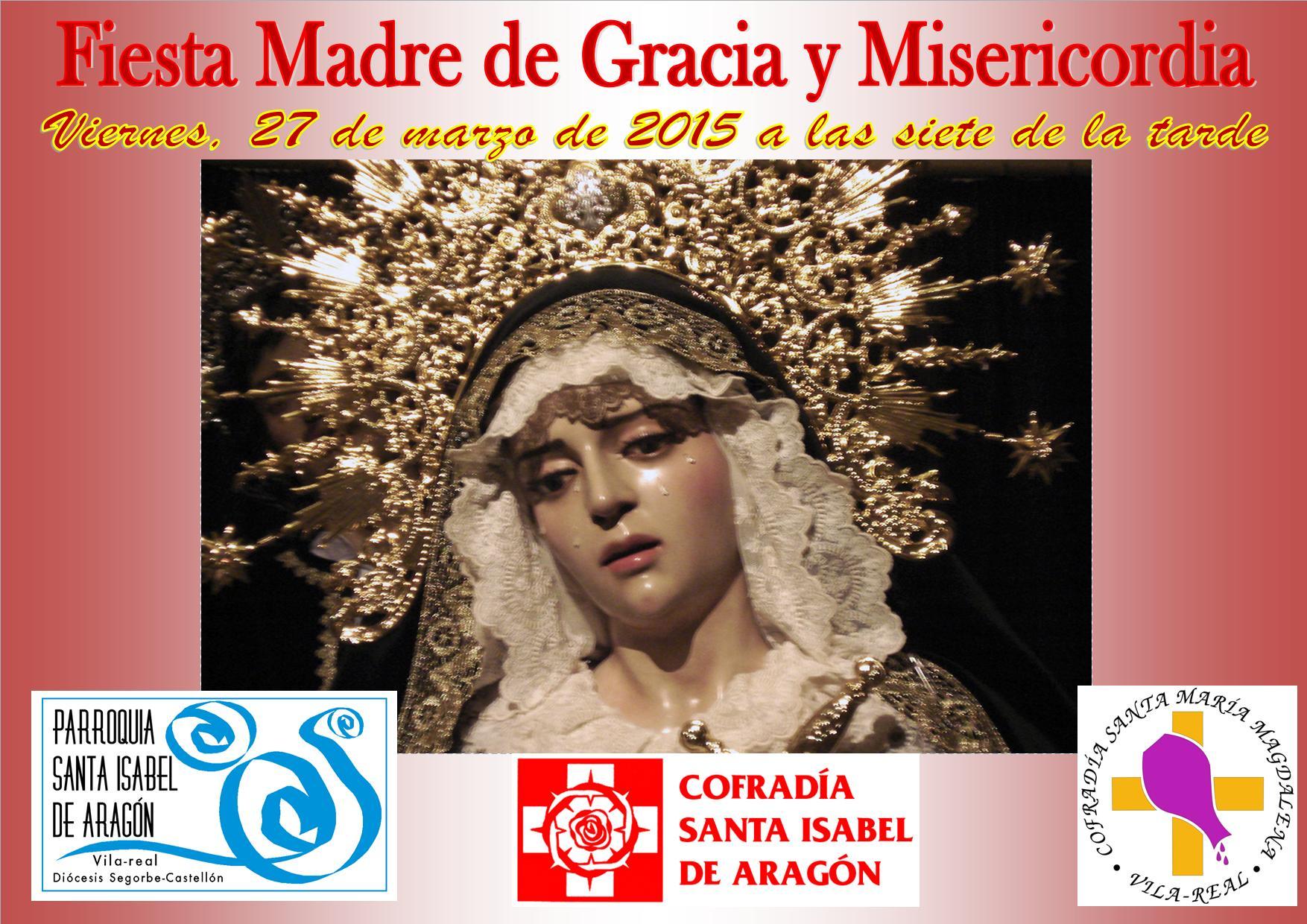 FIESTA MADRE DE GRACIA Y MISERICORDIA 2015